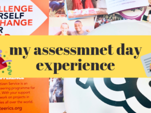 VSO Assessment Day Experience